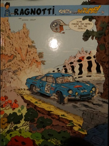 ragnotti,jean,alpine,berlinette,gordini,trophée,renault,rallye,gag,bd